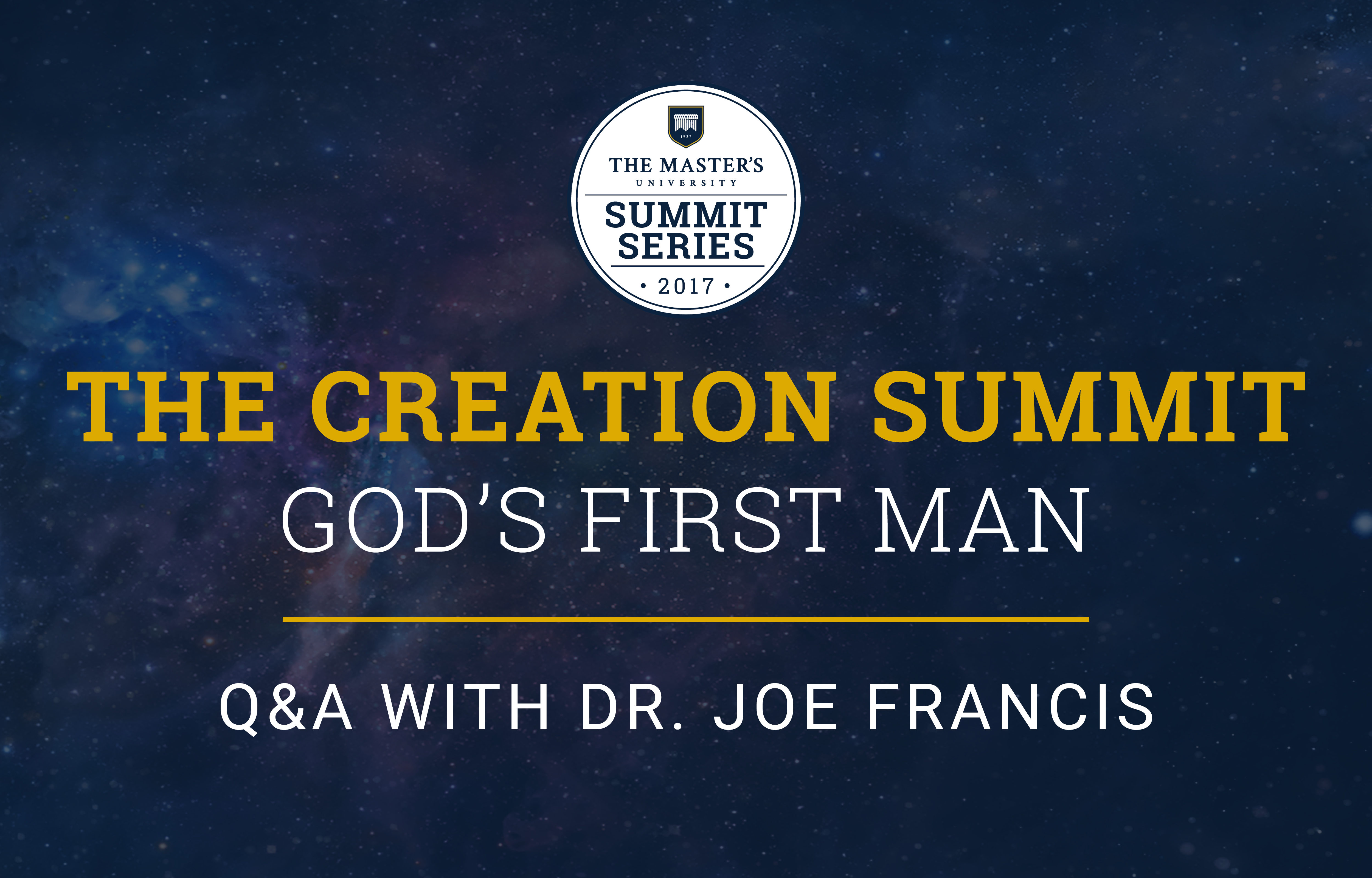 Creation Summit: God's First Man Q&A image
