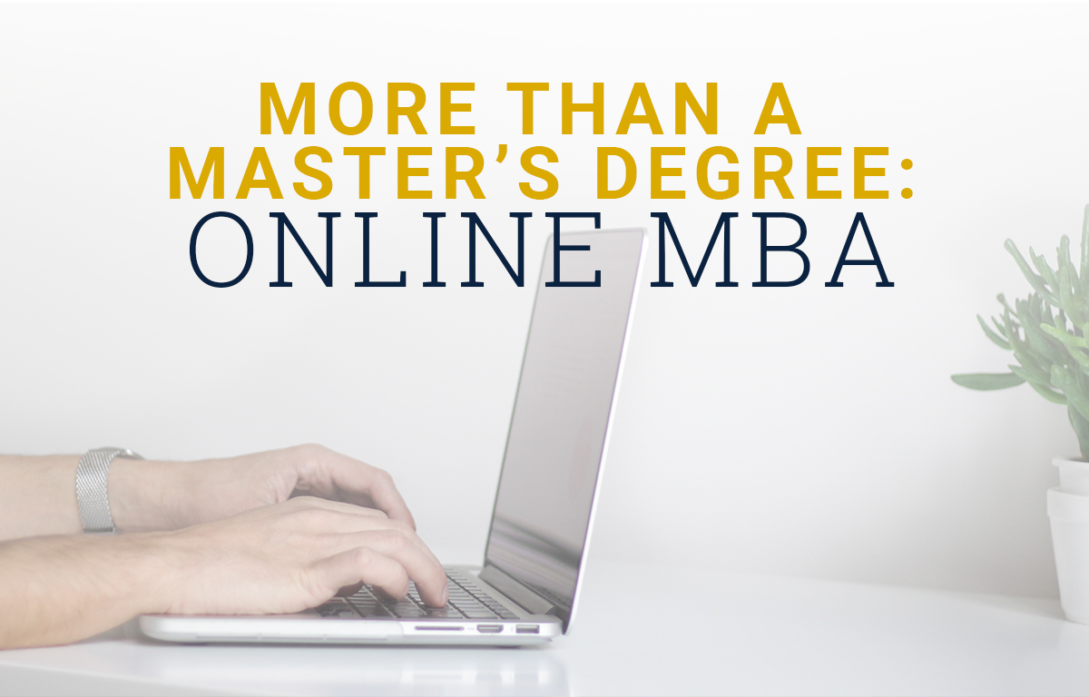 More Than A Master's Degree: Online MBA image