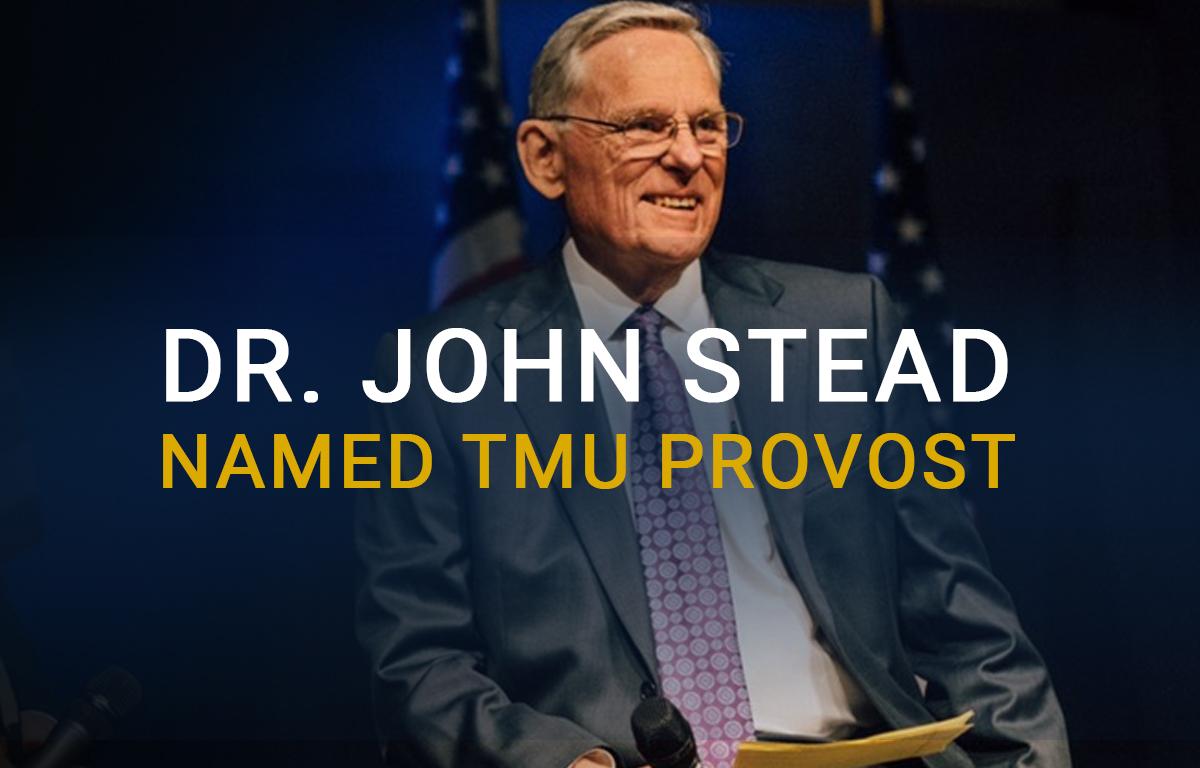 Dr. John Stead Named TMU Provost image