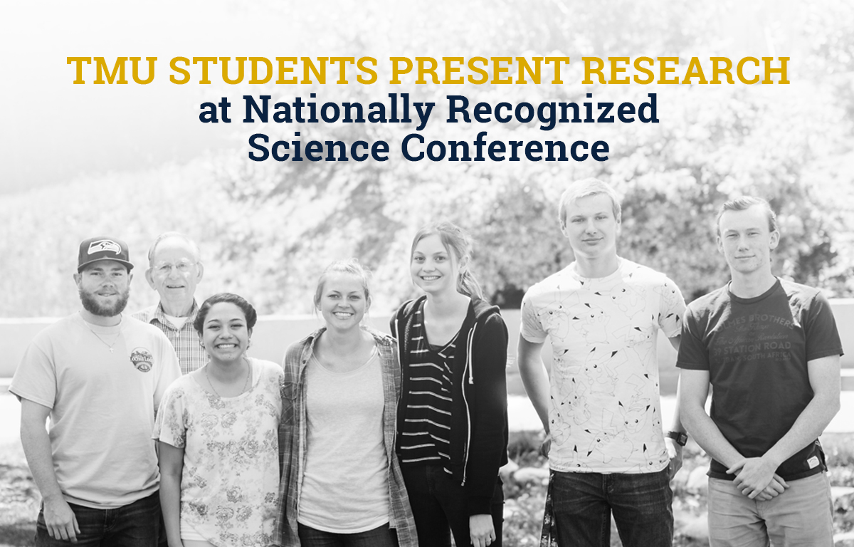 TMU Students Present Research at Nationally Recognized Science Conference image